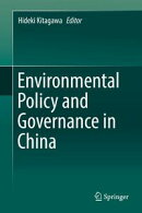 Environmental Policy and Governance in China
