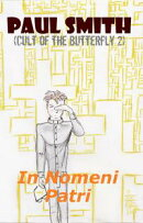In Nomeni Patri (Cult of the Butterfly 2)