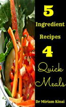 5 Ingredient Recipes for Quick Meals