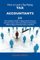 How to Land a Top-Paying Tax accountants Job: Your Complete Guide to Opportunities, Resumes and Cover Letter…