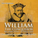 William The Conqueror Becomes King of England - History for Kids Books | Chidren's European History