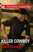 Killer Cowboy (Mills & Boon Romantic Suspense) (Cowboys of Holiday Ranch, Book 6)