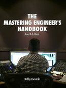 The Mastering Engineer's Handbook Fourth Edition