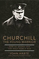Churchill The Young Warrior