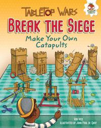 BreaktheSiegeMakeYourOwnCatapults