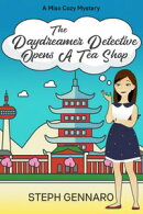 The Daydreamer Detective Opens A Tea Shop