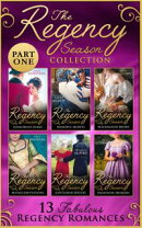The Regency Season Collection: Part One (Mills & Boon e-Book Collections)