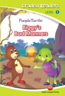 Biggie's bad manners (Purple Turtle, English Graded Readers, Level 1)