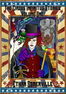 The Circus Infinitus Stories Volume 1