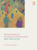 Metapsychology for Contemporary Psychoanalysis