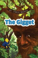 The Gigget
