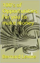 100's of Opportunities for You to Make Money