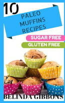 10 Paleo Muffin Recipes