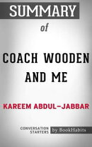Coach Wooden and Me by Kareem Abdul-Jabbar: Conversation Starters for Fans