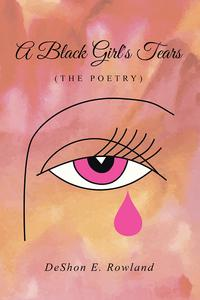 ABlackGirl'sTears(ThePoetry)