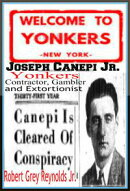 Joseph Canepi Jr. Yonkers Contractor, Gambler and Extortionist