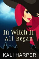 In Witch It All Began
