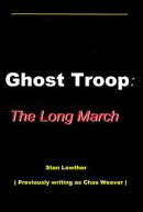 Ghost Troop: The Long March