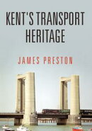 Kent's Transport Heritage