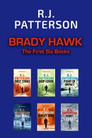 Brady Hawk - The First Six Novels