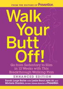 Walk Your Butt Off! (Enhanced Edition)