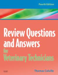 ReviewQuestionsandAnswersforVeterinaryTechnicians-REVISEDREPRINT-E-Book