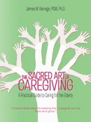 THE SACRED ART OF CAREGIVING