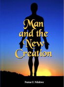 Man And The New Creation