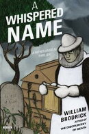 A Whispered Name: A Father Anselm Thriller (Father Anselm Thrillers)