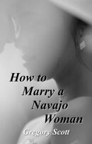 How To Marry A Navajo Woman