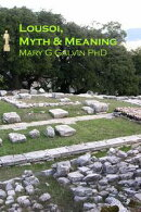 Lousoi, Myth and Meaning
