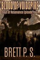 Blood of Voidspire: Days of Resonance Episode Four