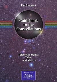 GuidebooktotheConstellationsTelescopicSights,Tales,andMyths