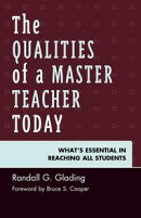 The Qualities of a Master Teacher Today