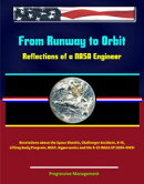 From Runway to Orbit: Reflections of a NASA Engineer - Revelations about the Space Shuttle, Challenger Accid…