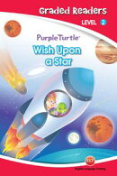 Wish Upon a Star (Purple Turtle, English Graded Readers, Level 2)
