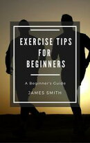 Exercise Tips for Beginners