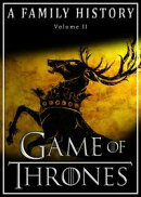 Game of Thrones: A Family History (Book of Thrones 2)