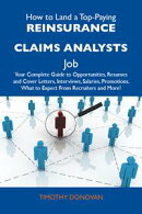 How to Land a Top-Paying Reinsurance claims analysts Job: Your Complete Guide to Opportunities, Resumes and …