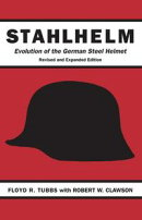 Stahlhelm: Evolution of the German Steel Helmet