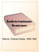 The Indeterminate Sentence