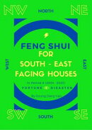 Feng Shui For South East Facing Houses - In Period 8 (2004 - 2023)