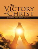 My Victory In Christ