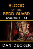 Blood of the Redd Guard - Chapters 1 - 14