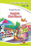 Purple's New Shoes (Purple Turtle, English Graded Readers, Level 1)