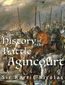 History of the Battle of Agincourt