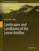 Landscapes and Landforms of the Lesser Antilles