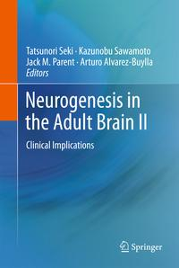 NeurogenesisintheAdultBrainIIClinicalImplications