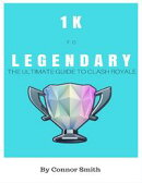1k to Legendary: The Ultimate Guide to Clash Royale