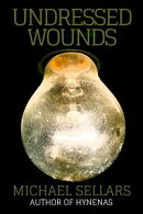 Undressed Wounds